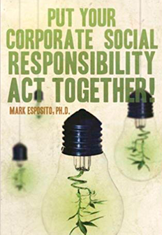Put Your Corporate Social Responsibility Act Together