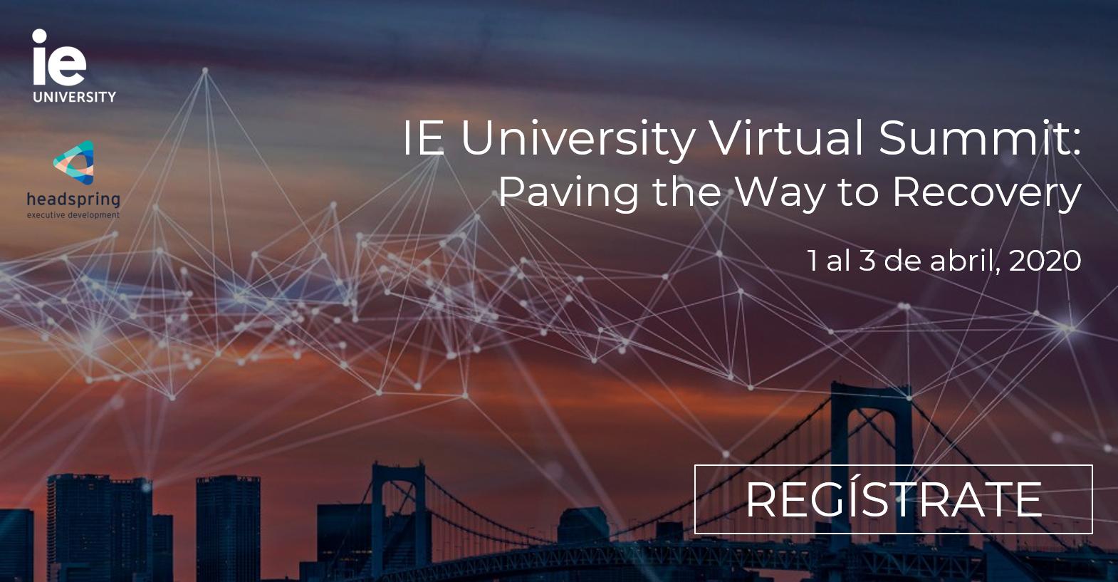 IE University Virtual Summit | IE Insights